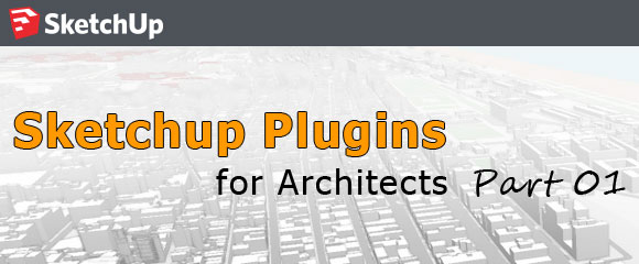 Sketchup-Architecture-Plugins