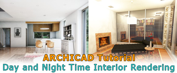 ARCHICAD Tutorial for Architecture Rendering Daylight Night Time