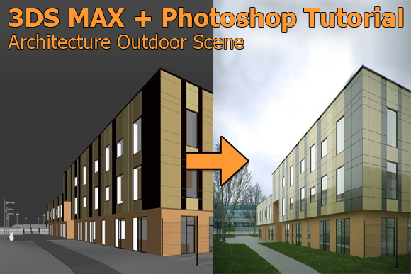 3ds Max Photoshop Tutorial Add Billboard Tree And People To Outdoor Architectural Scene