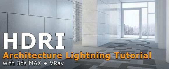 Lighting architecture interior scenes with hdri images 3ds max vray tutorial